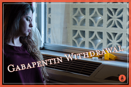 woman going through gabapentin withdrawal staring at a pill bottle